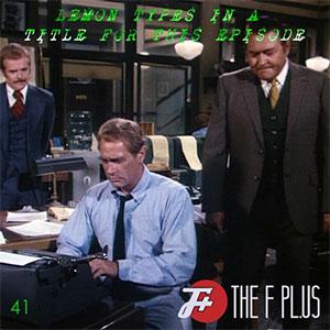 F Plus Episode 41