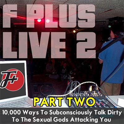 F Plus Episode live2b