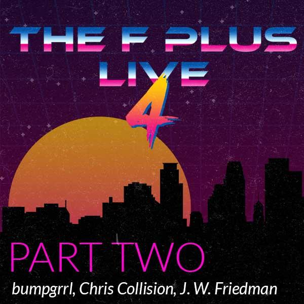 F Plus Episode live4b