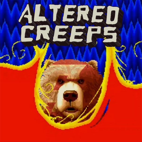 Altered Creeps