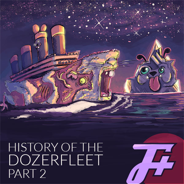 History of the Dozerfleet Part 2