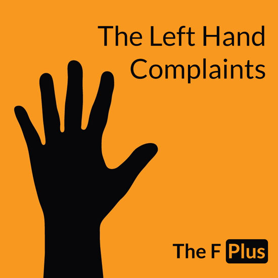 The Left Hand Complaints