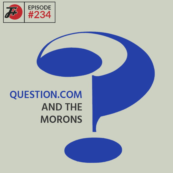 Question.com And The Morons
