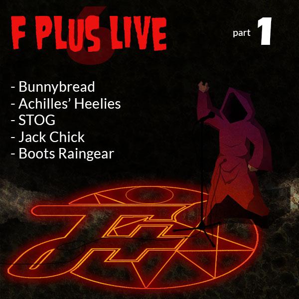 F Plus Live 6 | Conjuring Satan | Part 1
