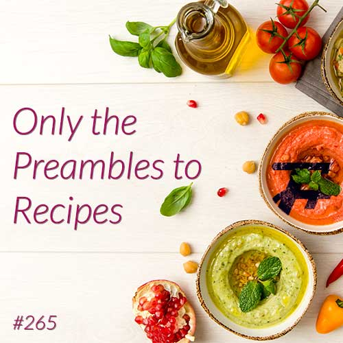 Only The Preambles To Recipes