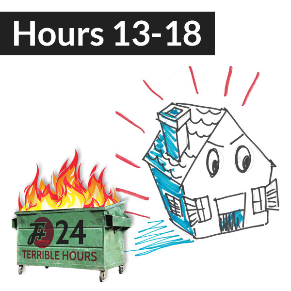 Garbage Day (Hours 13 - 18)