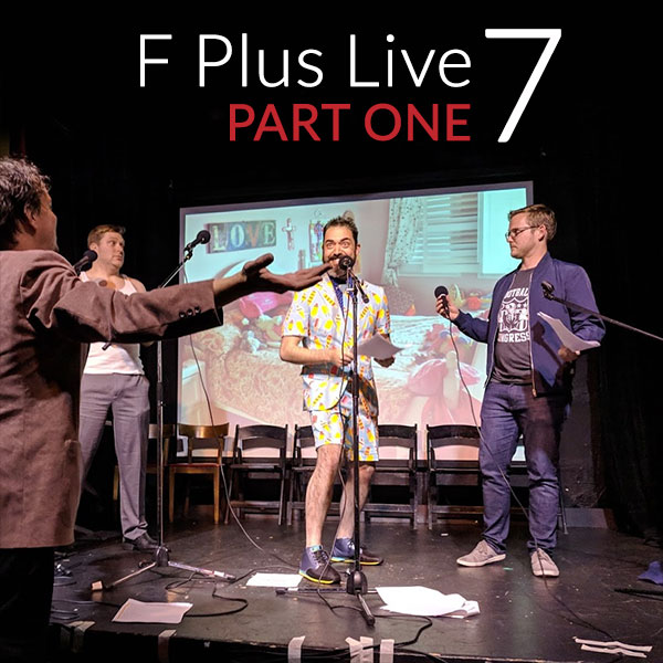 F Plus Episode live7a