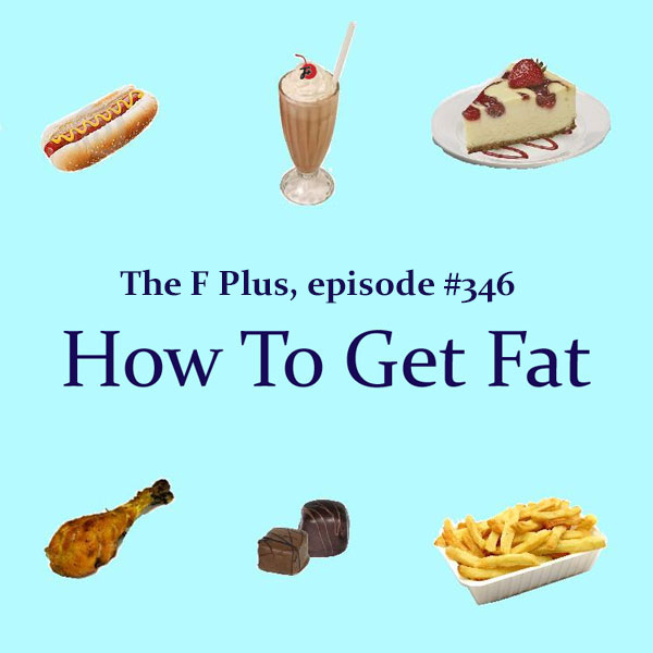 How To Get Fat