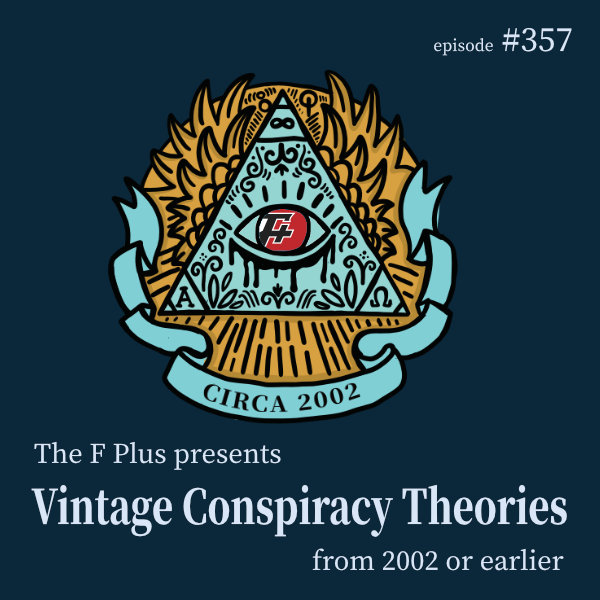 Vintage Conspiracy Theories From 2002 Or Earlier