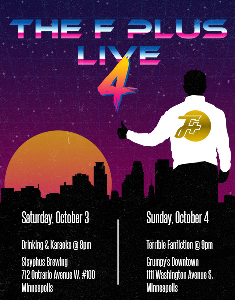 F Plus Live 4: The Greatest Weekend In History