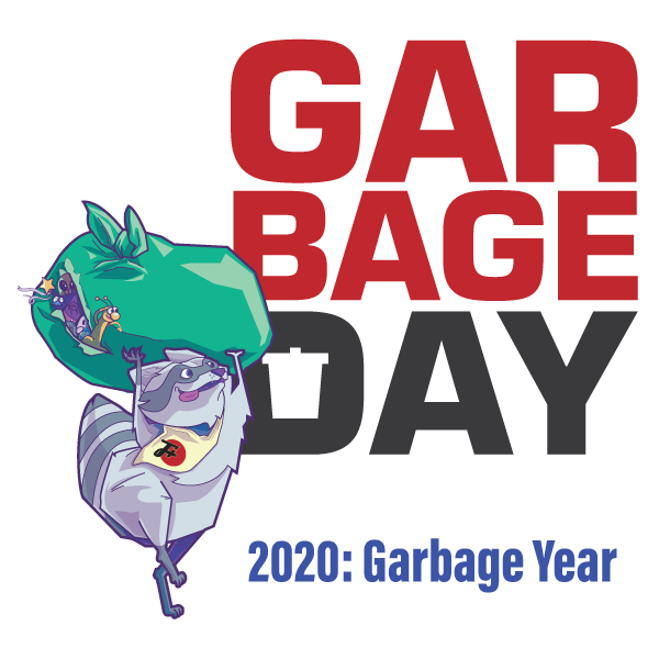 Garbage Day 2020: Garbage Year
