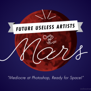 Future Useless Artists of Mars ~ art by Andrea Streeter