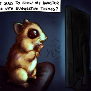 Is it bad to show my hamster movies with suggestive themes? ~ art by Sauce