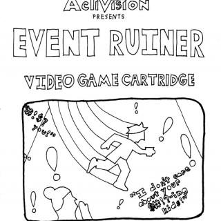 Event Ruiner Video Game ~ art by dijon du jour