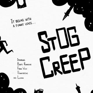 STOG CREEP ~ art by Moxie Ramsey