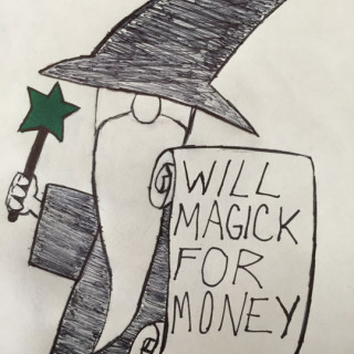 Will Magick For Money ~ art by Sherman Tank