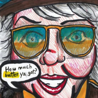 Paula Deen: How much butter ya got? ~ art by Adam Bozarth
